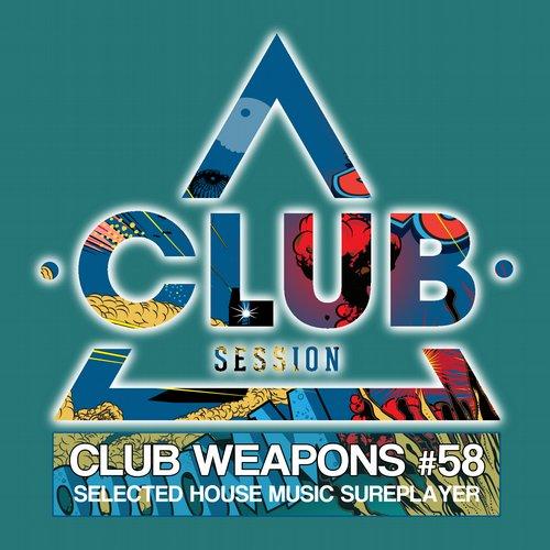 Club Session Pres. Club Weapons No. 58 Album Art