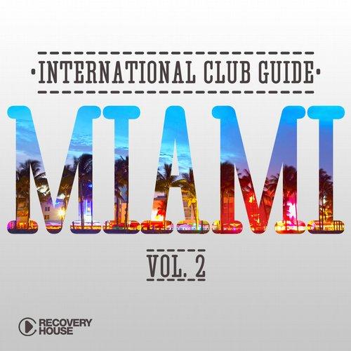 Album Art - International Club Guide - Miami Vol. 2