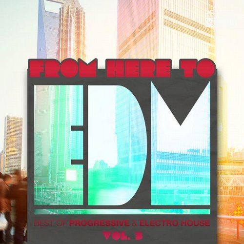 Album Art - From Here to EDM, Vol. 3