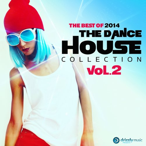 The Dance House Collection Vol.2, The Best of 2014 (Vocal and Progressive Club House) Album Art