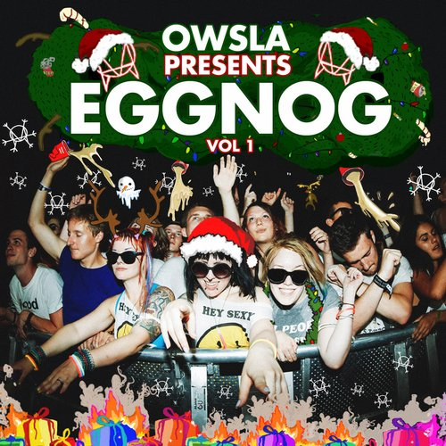 Album Art - OWSLA Presents Eggnogg, Vol. 1