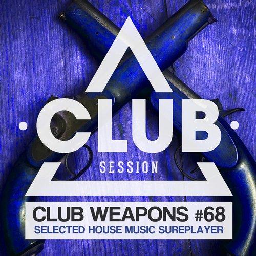 Club Session Pres. Club Weapons No. 68 Album Art