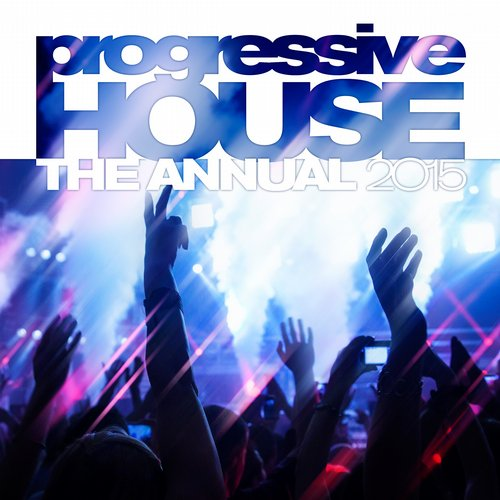 Album Art - Progressive House The Annual 2015