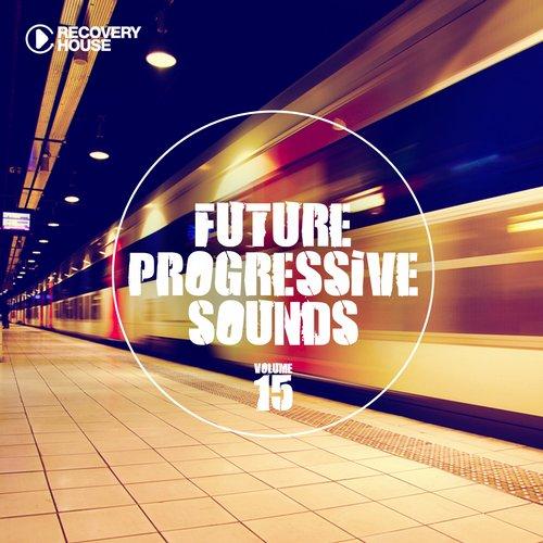 Future Progressive Sounds Vol. 15 Album Art