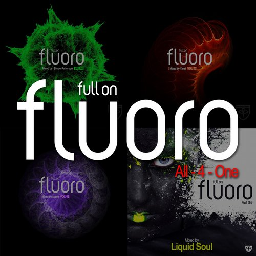 Album Art - Full On Fluoro - All-4-One (Mixed by Simon Patterson, Yahel, Activa & Liquid Soul)