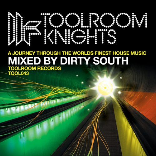 Album Art - Toolroom Knights Mixed By Dirty South