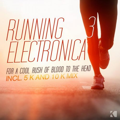 Album Art - Running Electronica, Vol. 3 (For a Cool Rush of Blood to the Head)