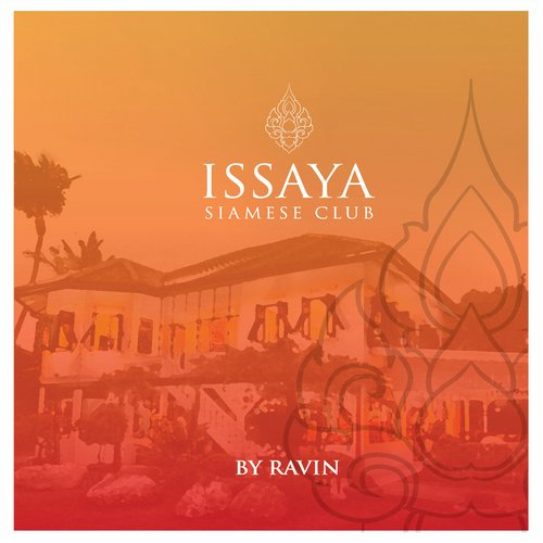 Album Art - Issaya Siamese Club, Vol. 1 by Ravin