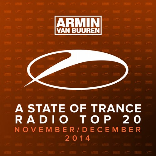 Album Art - A State Of Trance Radio Top 20 - November / December 2014 (Including Classic Bonus Track)