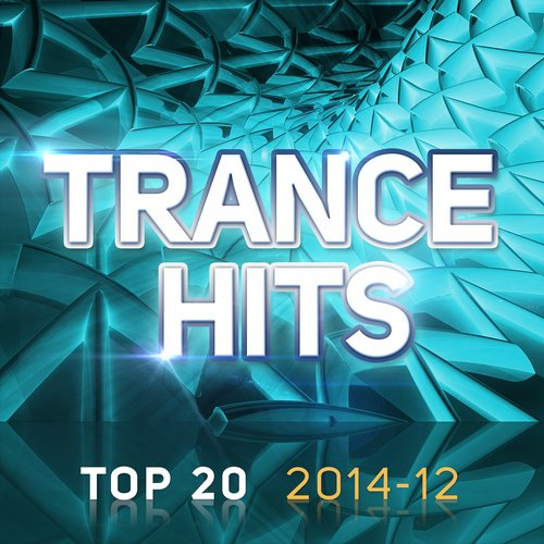 Album Art - Trance Hits Top 20 - 2014-12