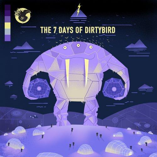 The 7 Days Of Dirtybird Album