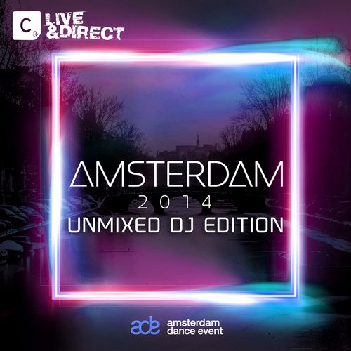Amsterdam 2014 - Unmixed DJ Edition Album Art