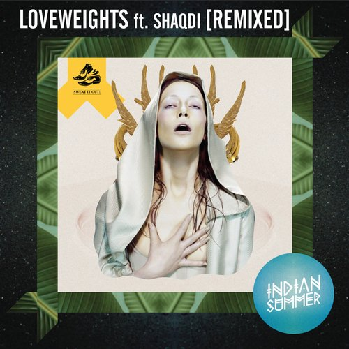 Loveweights (Remixed) featuring Shaqdi Album