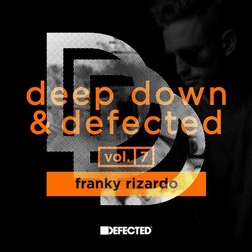 Album Art - Deep Down & Defected Volume 7: Franky Rizardo