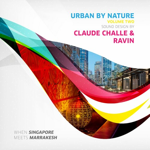 Album Art - Urban by Nature, Vol. 2 - Sound Design by Claude Challe and Ravin
