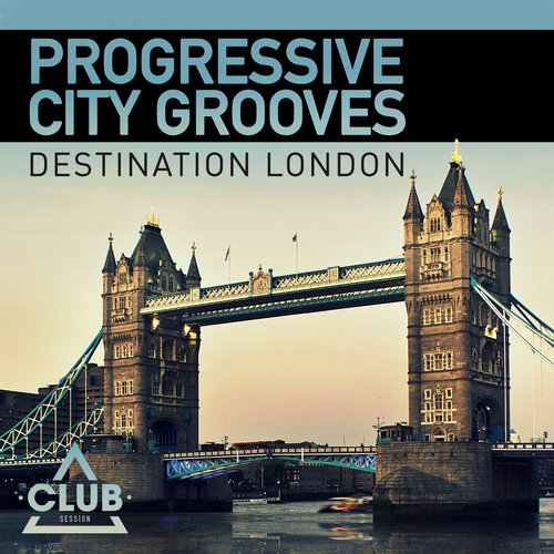 Album Art - Progressive City Grooves - Destination London