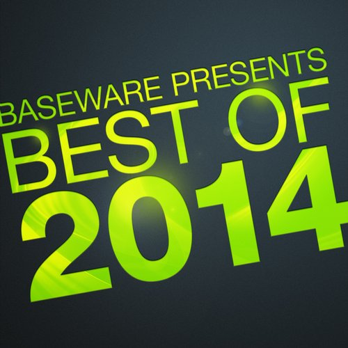 Album Art - Baseware Presents Best Of 2014