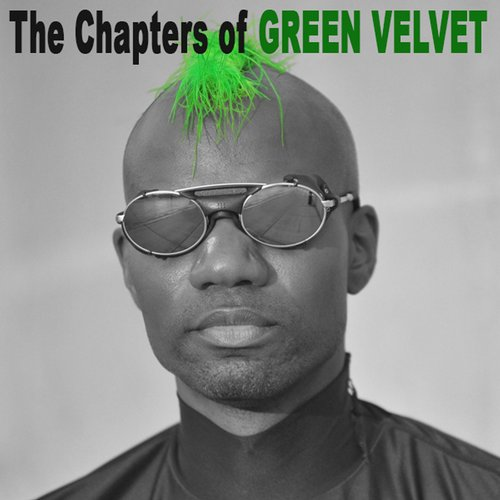 Album Art - The Chapters Of Green Velvet