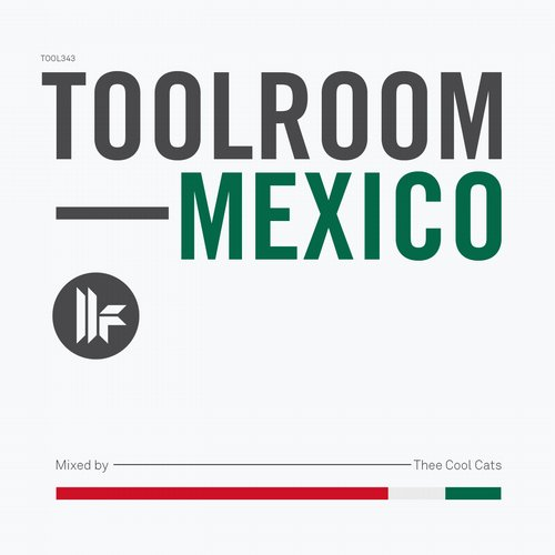 Album Art - Toolroom Mexico