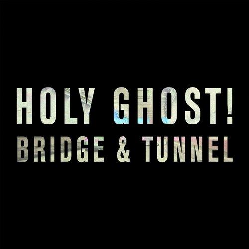Bridge & Tunnel Album Art