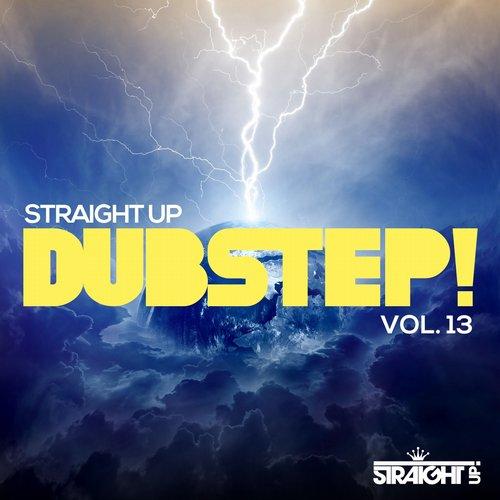 Album Art - Straight Up Dusbstep! Vol. 13