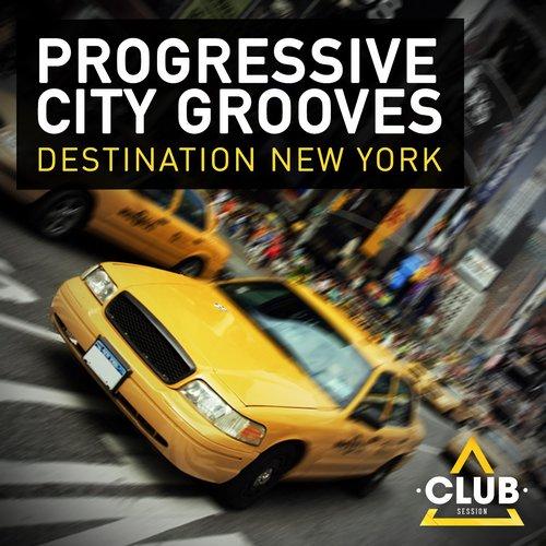 Album Art - Progressive City Grooves - Destination New York