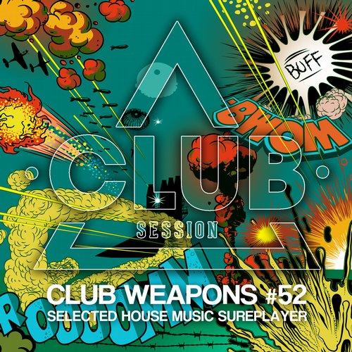 Album Art - Club Session Pres. Club Weapons No. 52