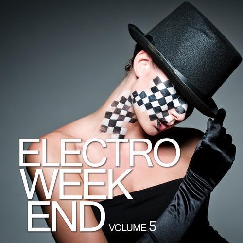 Album Art - Electro Weekend Volume 5