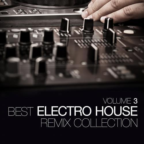 Album Art - Best Electro House Remix Collection Volume 3