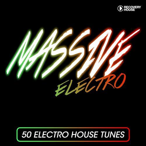Massive Electro - 50 Electro House Tracks Album