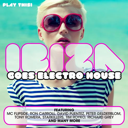 Ibiza Goes Electro House Album