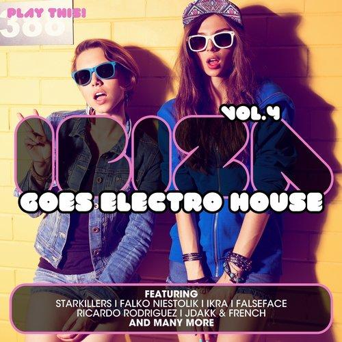 Album Art - Ibiza Goes Electro House, Vol. 4