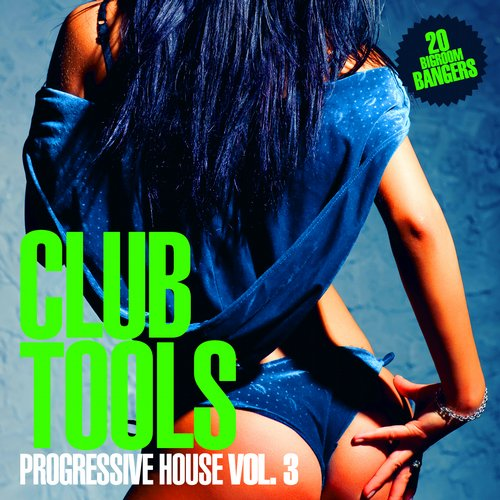 Album Art - Club Tools - Progressive House Vol. 3