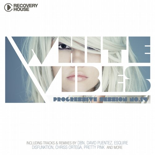 Album Art - White Vibes - Progressive Session #14