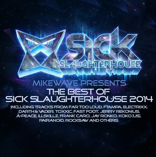 Album Art - MikeWave Presents The Best Of Sick Slaughterhouse 2014
