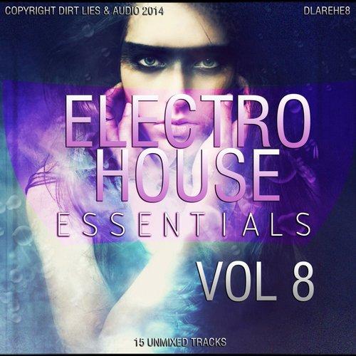 Album Art - Electro House Essentials 2014, Vol. 8