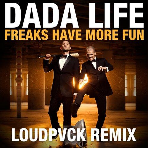 Album Art - Freaks Have More Fun (Loudpvck Remix)
