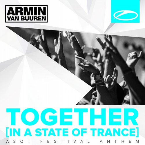 Album Art - Together (In A State of Trance) [A State Of Trance Festival Anthem]