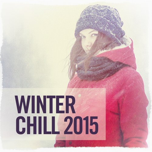 Album Art - Winter Chill 2015