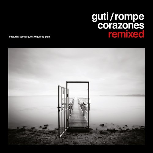 Rompecorazones Remixed Album