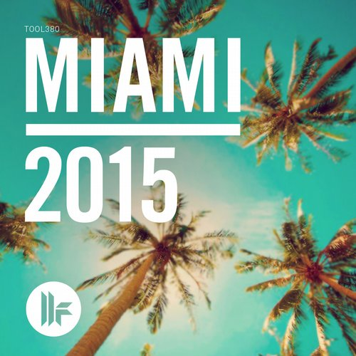 Toolroom Miami 2015 Album Art