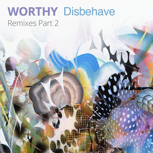 Album Art - Disbehave Remixes Part 2