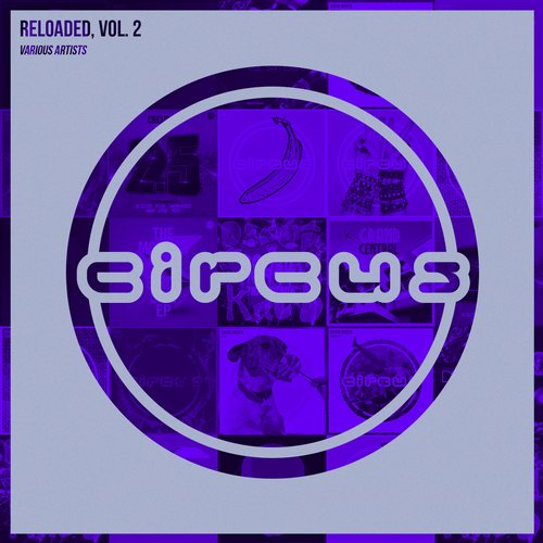 Album Art - Circus Reloaded, Vol. 2