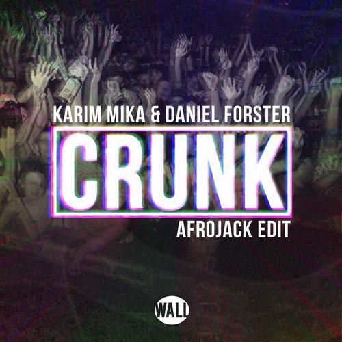 Album Art - Crunk (Afrojack Edit)