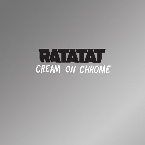 Cream On Chrome Album