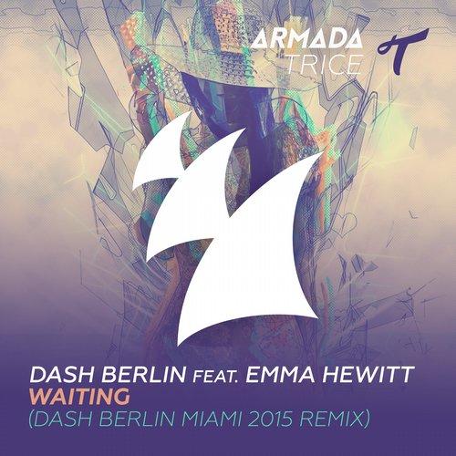 Waiting - Dash Berlin Miami 2015 Remix Album