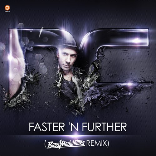 Album Art - Faster 'N Further (Bass Modulators Remix)