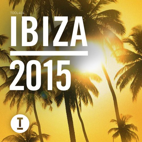 Album Art - Toolroom Ibiza 2015