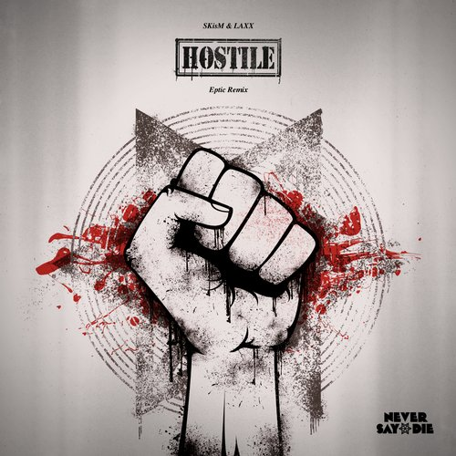 Album Art - Hostile (Eptic Remix)