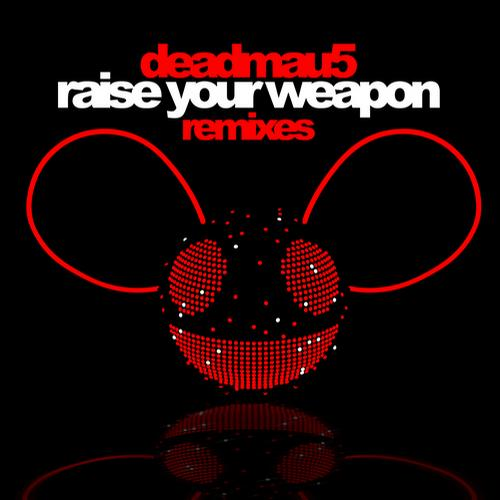 Raise Your Weapon (Remixes) Album Art